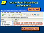 locate point shapefile s on computer