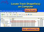 locate track shapefile s on computer