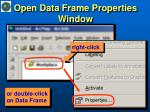 open data frame properties window