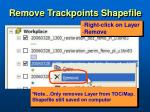 remove trackpoints shapefile