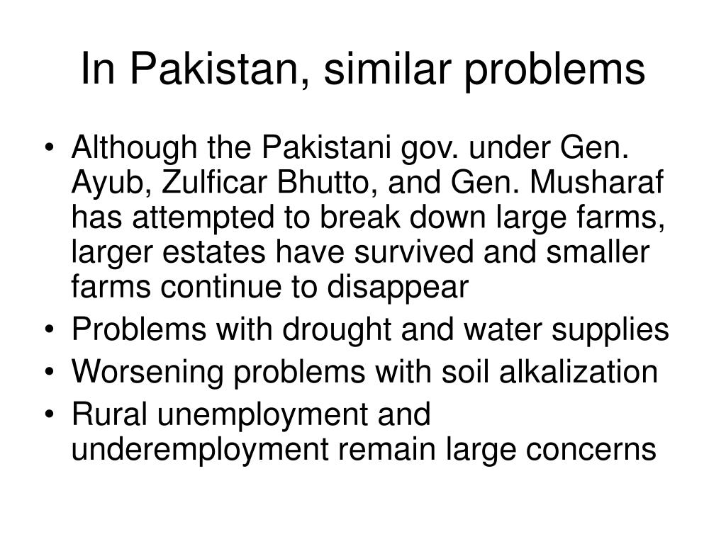 In Pakistan, similar problems