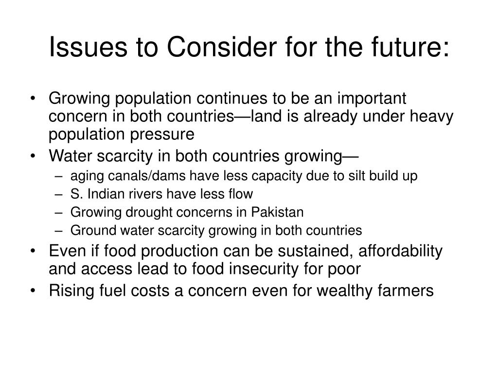 Issues to Consider for the future: