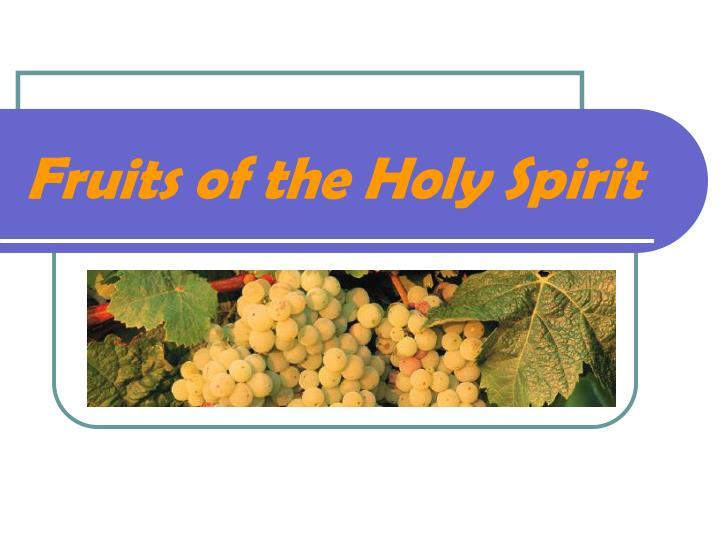 Unscramble The Names Of The Gifts And Fruits Of The Holy