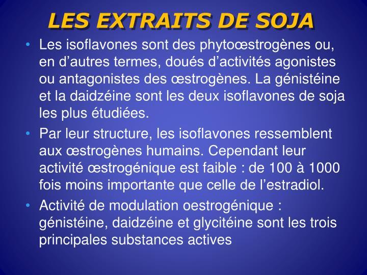LES EXTRAITS DE SOJA