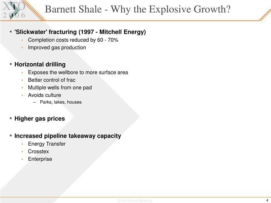 Barnett Shale - Why the Explosive Growth?