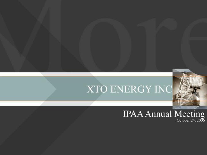 IPAA Annual Meeting