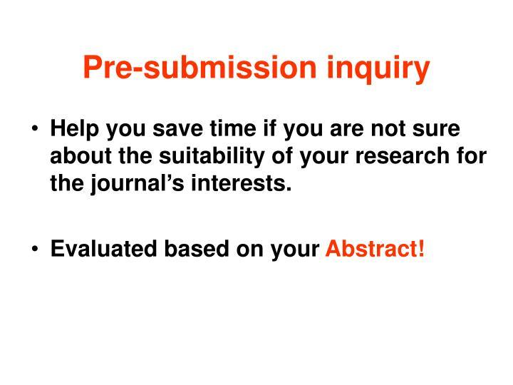 Pre-submission inquiry