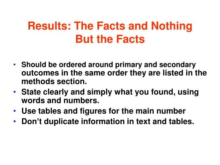 Results: The Facts and Nothing