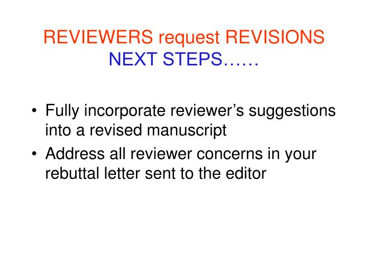 REVIEWERS request REVISIONS