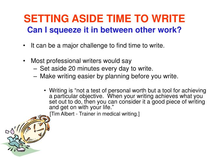 SETTING ASIDE TIME TO WRITE