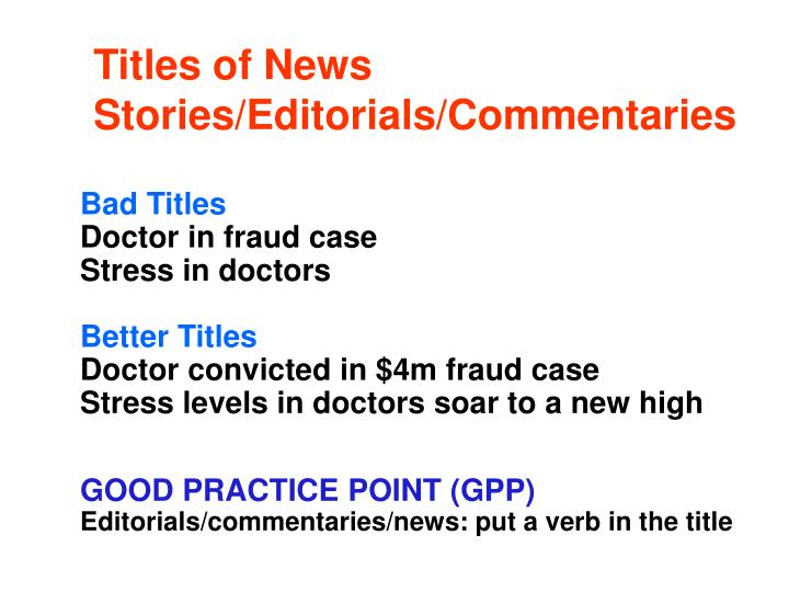 Titles of News Stories/Editorials/Commentaries