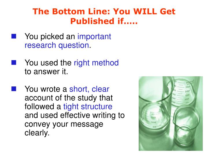 The Bottom Line: You WILL Get