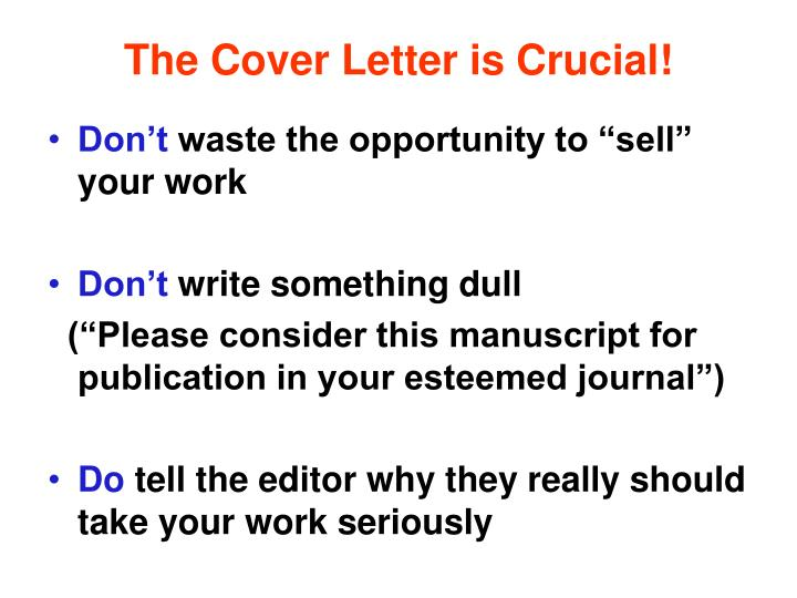 The Cover Letter is Crucial!