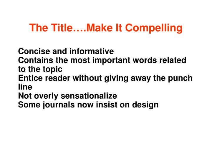 The Title….Make It Compelling