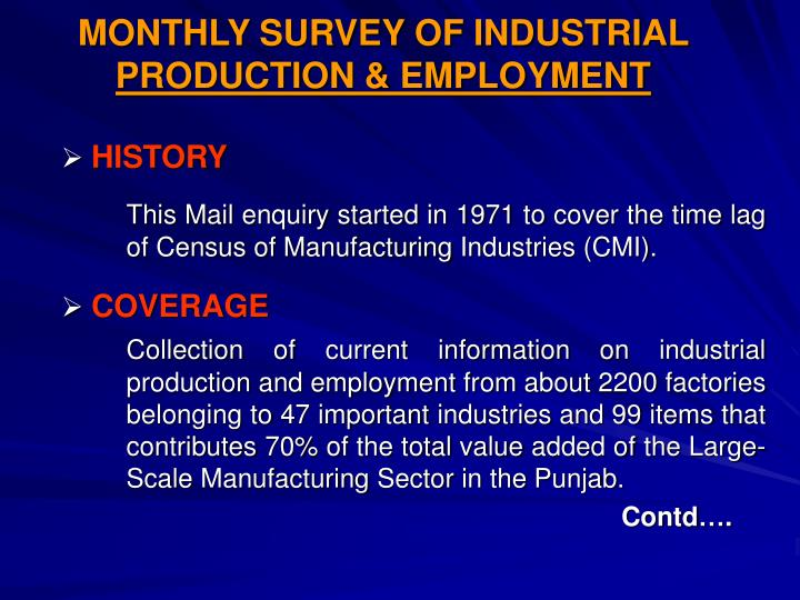 MONTHLY SURVEY OF INDUSTRIAL