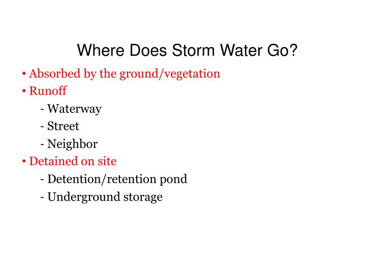 Where Does Storm Water Go?