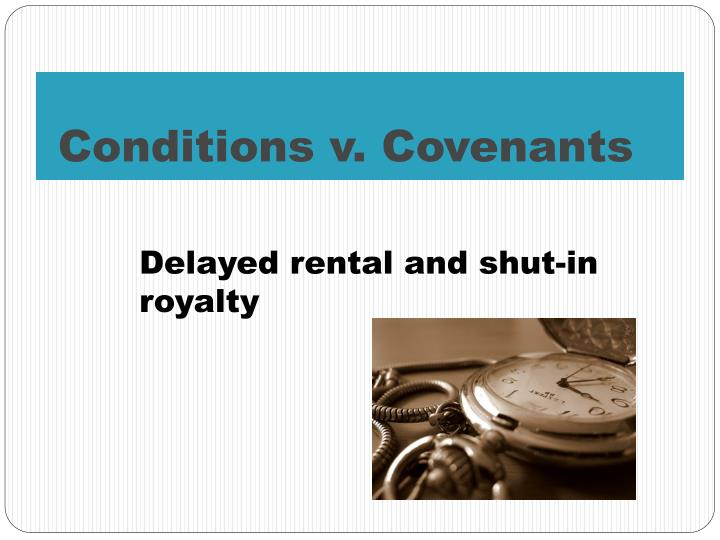 Conditions v. Covenants