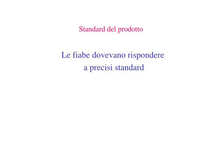 Standard del prodotto