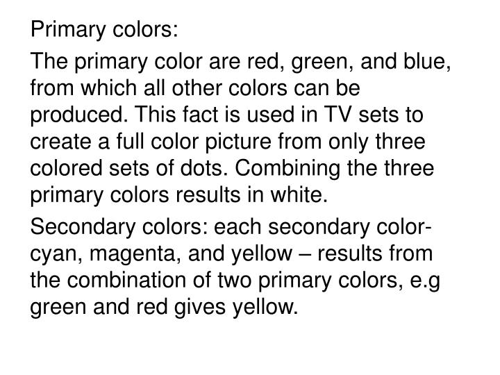Primary colors: