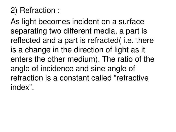 2) Refraction :