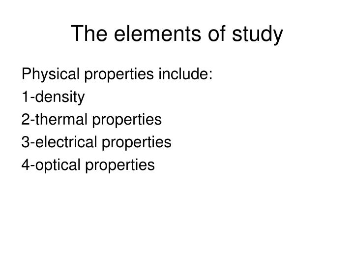 The elements of study