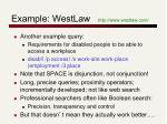 example westlaw http www westlaw com1