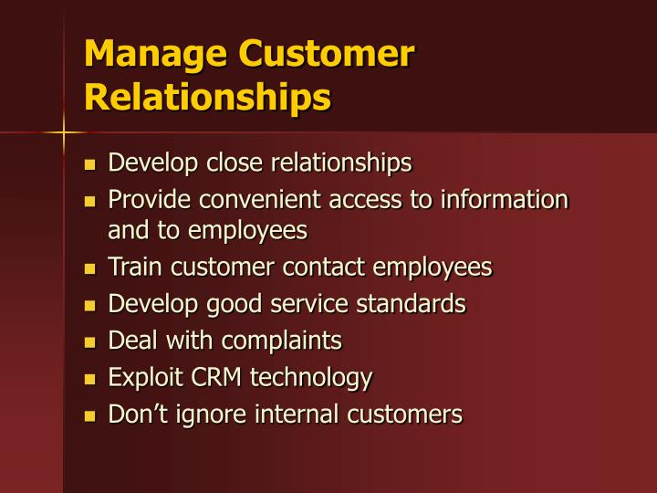 Manage Customer Relationships