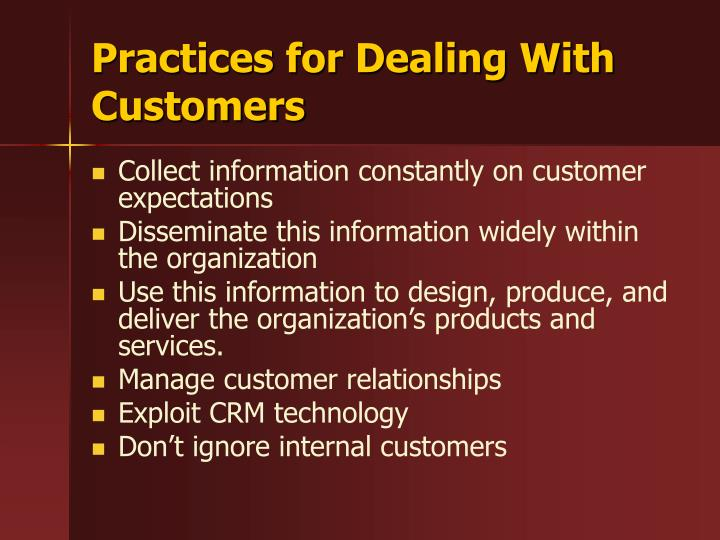 Practices for Dealing With Customers