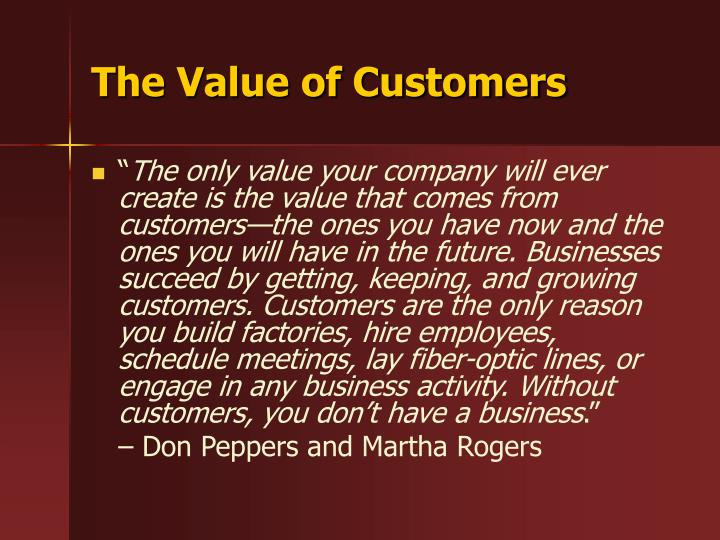 The value of customers