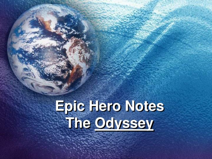 epic hero notes the odyssey n.