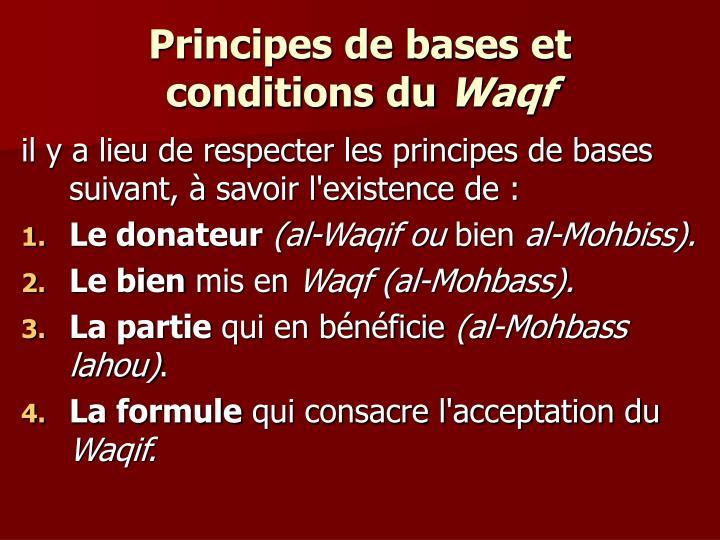 Principes de bases et conditions du