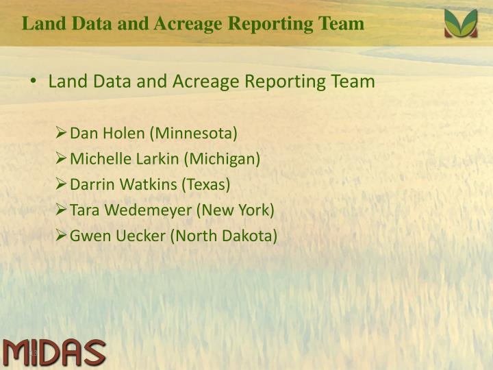 Land Data and Acreage Reporting Team
