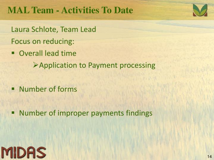 MAL Team - Activities To Date