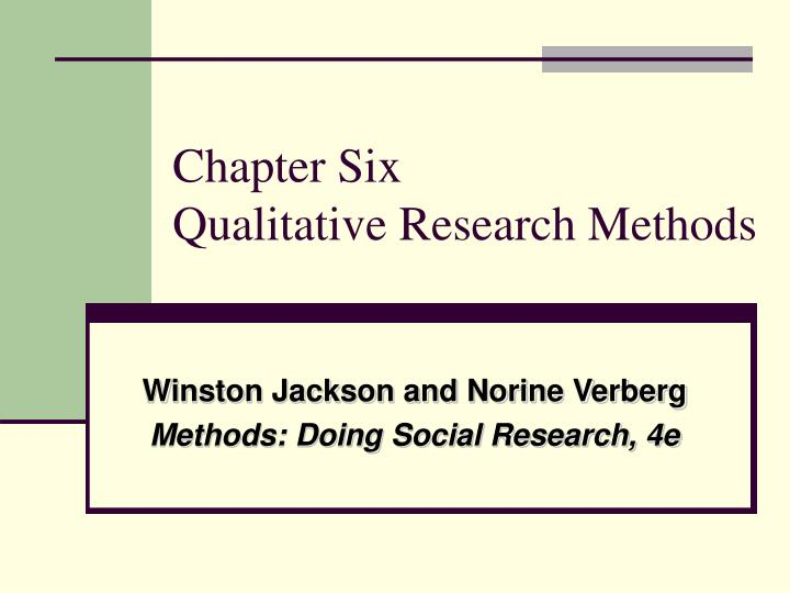 chapter six qualitative research methods n.