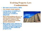 evolving property law condominiums