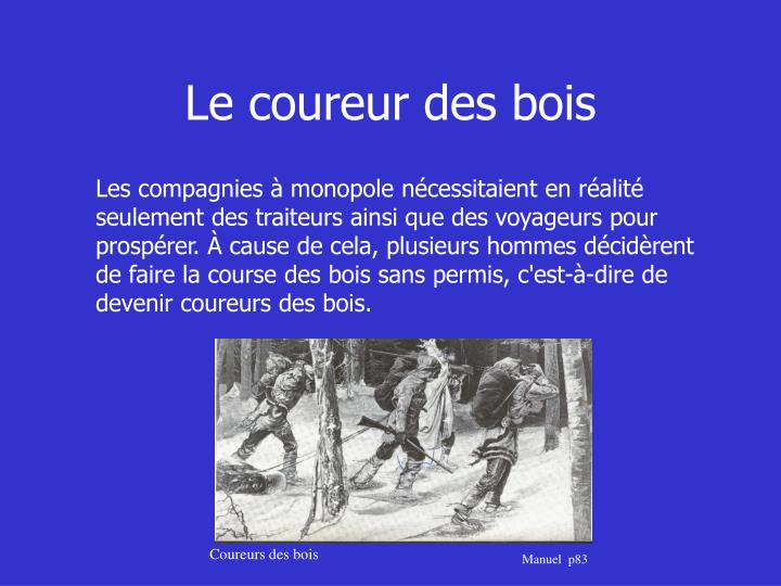 Coureur Des Bois Alcool - PPT Histoire His 414 Synth u00e8se du régime français TRAVAIL PRÉSENTÉ u00c0 M FERNAD LABERGE Présenté