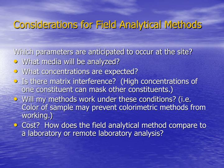 Considerations for field analytical methods