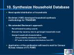 10 synthesize household database
