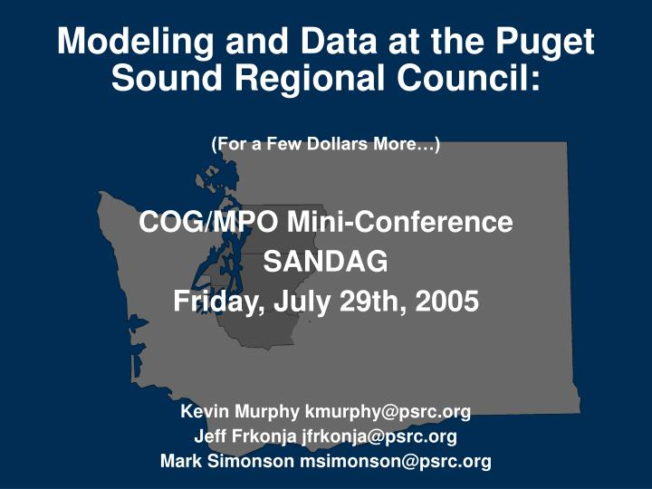 modeling and data at the puget sound regional council for a few dollars more n.