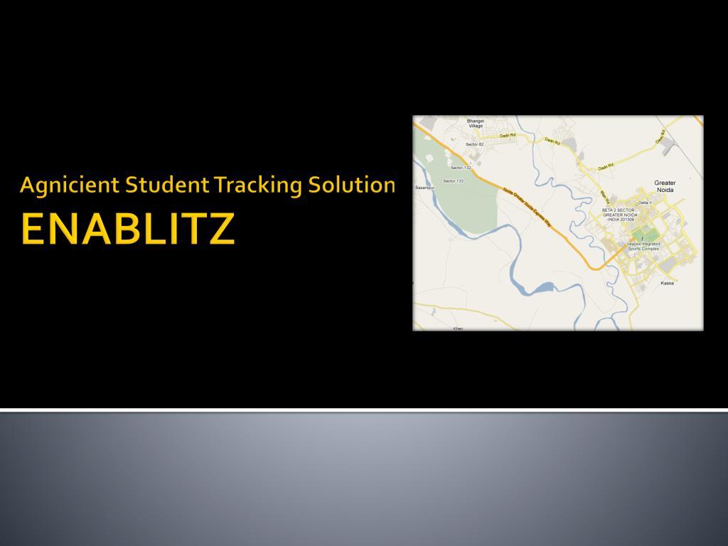 agnicient student tracking solution enablitz l.