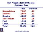 self propelled 10 000 acres costs per acre