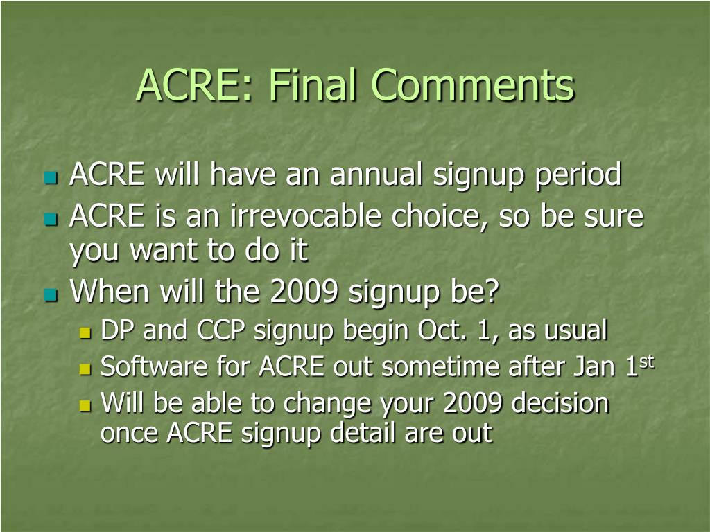 ACRE: Final Comments