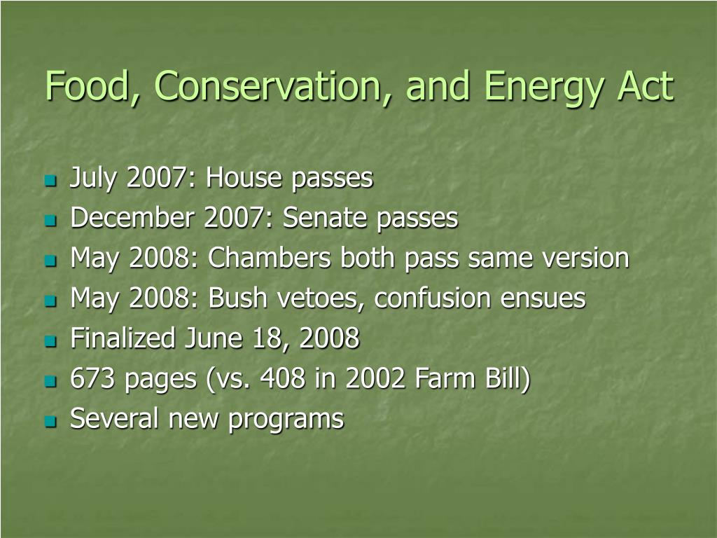 Food, Conservation, and Energy Act