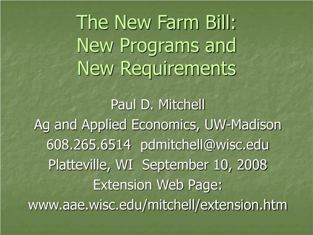the new farm bill new programs and new requirements l.