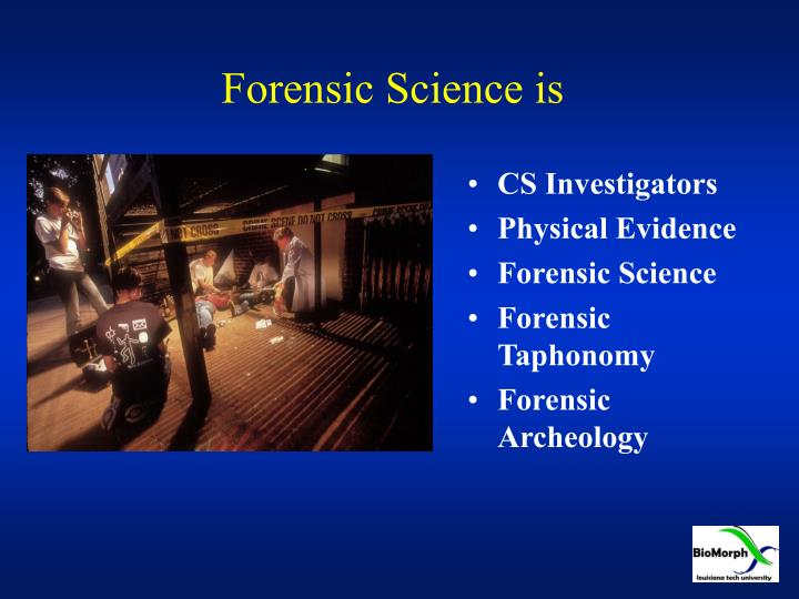 Forensic Science is