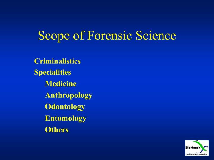 Scope of Forensic Science