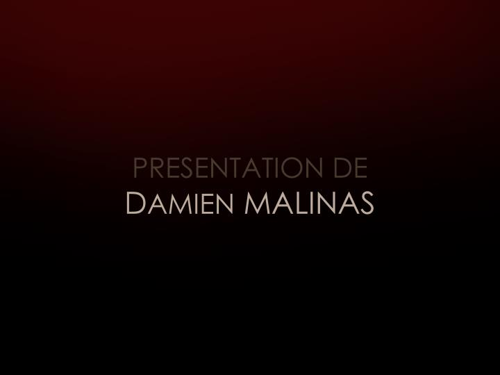 PRESENTATION DE