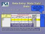 data entry state yield data