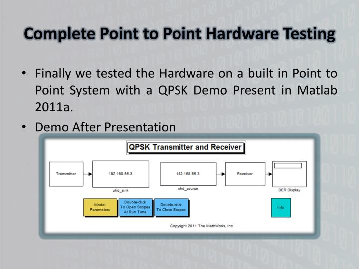 Complete Point to Point Hardware Testing