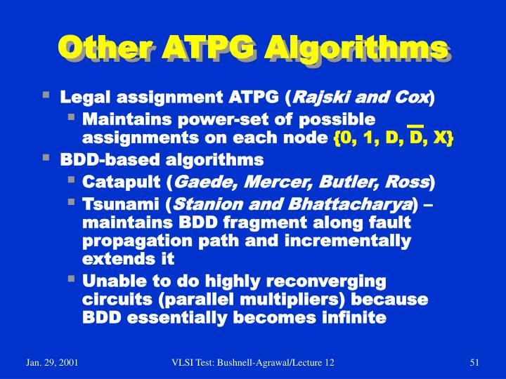 Other ATPG Algorithms
